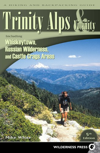 9780899975016: Trinity Alps & Vicinity: Including Whiskeytown, Russian Wilderness, and Castle Crags Areas: A Hiking and Backpacking Guide