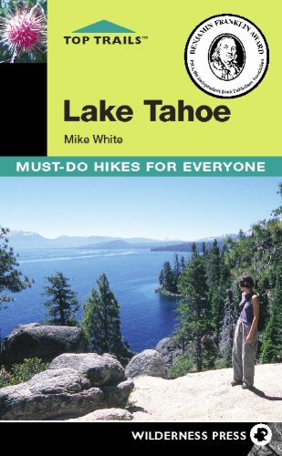 9780899975030: Top Trails Lake Tahoe: Must-do Hikes for Everyone