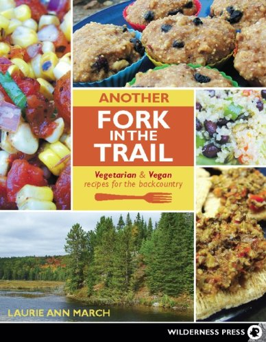 9780899975061: Another Fork in the Trail: Vegetarian and Vegan Recipes for the Backcountry