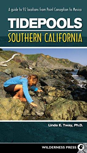 Tidepools: Southern California: A Guide to 92: Tway, Linda E.
