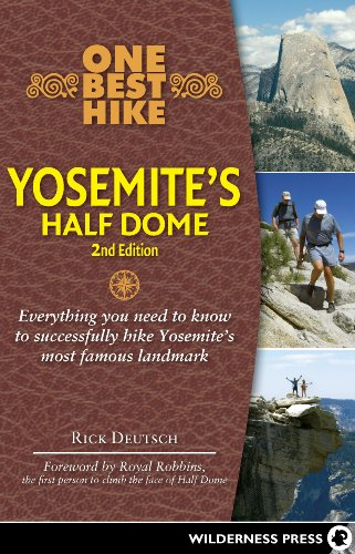 9780899976747: One Best Hike: Yosemite's Half Dome: Everything You Need to Know to Successfully Hike Yosemite's Most Famous Landmark