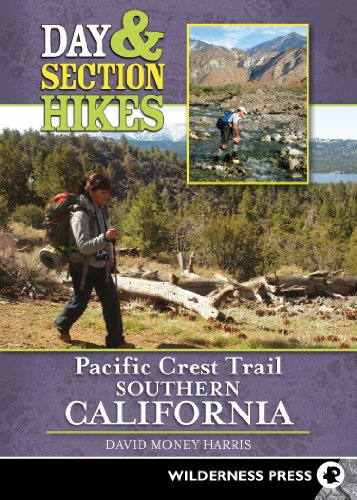 9780899976846: Day & Section Hikes Pacific Crest Trail: Southern California