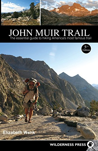 9780899977362: John Muir Trail: The Essential Guide to Hiking America's Most Famous Trail