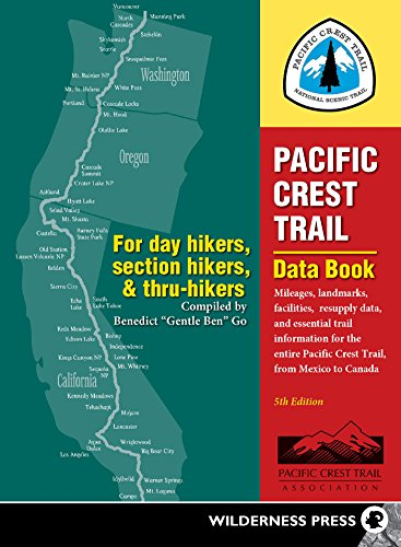 9780899977454: Pacific Crest Trail Data Book: Mileages, Landmarks, Facilities, Resupply Data, and Essential Trail Information for the Entire Pacific Crest Trail, from Mexico to Canada