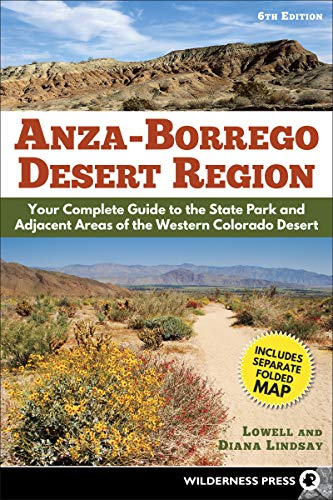 9780899977799: Anza-Borrego Desert Region: Your Complete Guide to the State Park and Adjacent Areas of the Western Colorado Desert