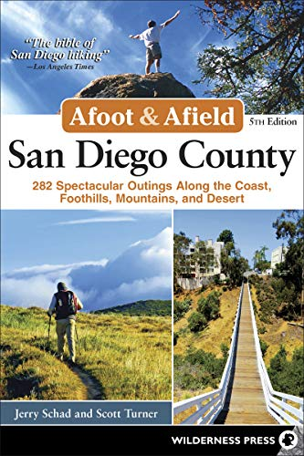 9780899978017: Afoot and Afield: San Diego County: 281 Spectacular Outings along the Coast, Foothills, Mountains, and Desert