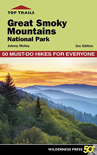 9780899978765: Top Trails: Great Smoky Mountains National Park: 50 Must-Do Hikes for Everyone