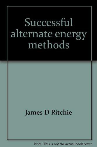 9780899990002: Successful alternate energy methods