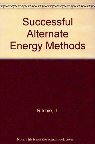 9780899990019: Successful Alternate Energy Methods