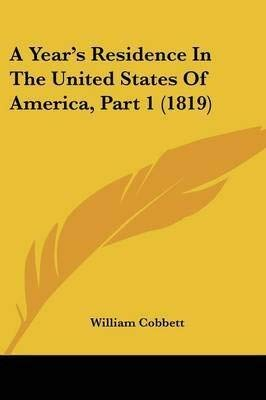Journal of a Year's Residence in the United States of America (1964 Facsimile of 1819 Edition)...