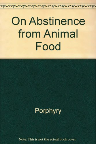 9780900000560: Porphyry On Abstinence from Animal Food