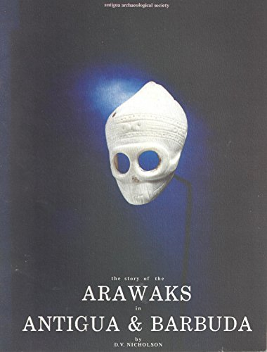 9780900001178: The story of the Arawaks in Antigua and Barbuda