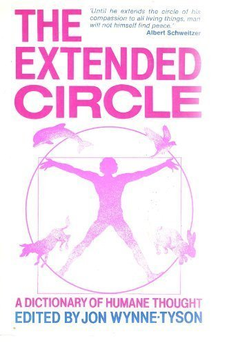 9780900001222: The Extended Circle: A Dictionary of Humane Thought