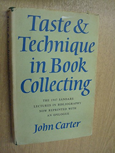 9780900002304: Taste and Technique in Book Collecting (The Sandars lectures in bibliography)