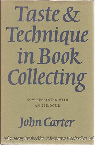 Taste and Technique in Book Collecting. With an Epilogue.