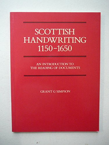 9780900015410: Scottish Handwriting, 1150-1650: Introduction to the Reading of Documents