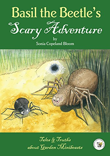 9780900054754: Basil the Beetle's Scary Adventure (Tales and Truths About Garden Mini-beasts)