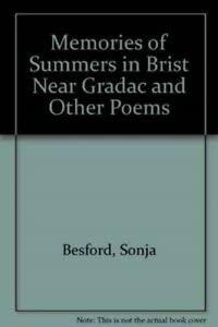 Memories of Summers in Brist Near Gradac: Besford, Sonja