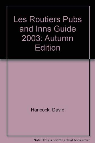 Les Routiers Pubs and Inns Guide: Autumn Edition (9780900057182) by David Hancock