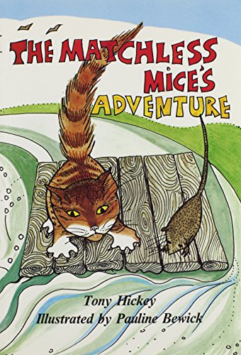 Matchless Mice's Adventure (9780900068812) by Tony Hickey