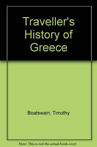 9780900075216: Traveller's History of Greece