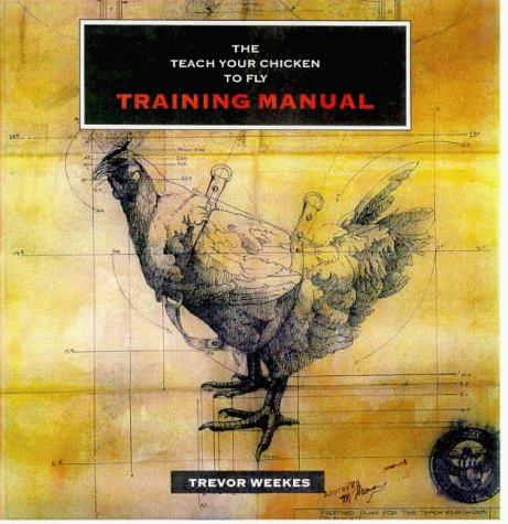 9780900075223: Teach Your Chicken to Fly Training Manual