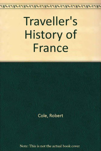 9780900075261: Traveller's History of France