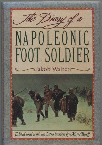 9780900075377: The Diary of a Napoleonic Foot Soldier