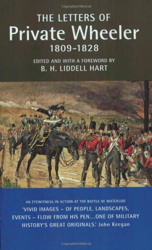 9780900075582: Letters of Private Wheeler, 1809 - 1828 (Military Memoirs)