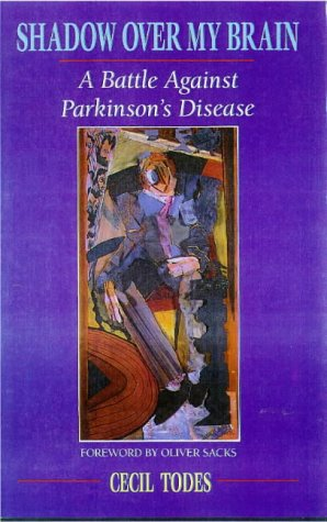 9780900075865: Shadow Over My Brain: A Battle Against Parkinson's Disease