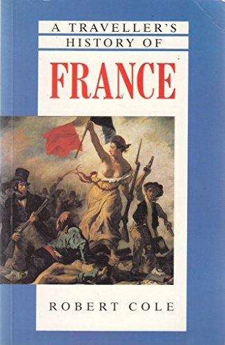9780900075872: A Traveller's History of France (The Traveller's Histories)