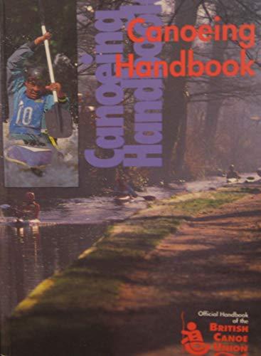 9780900082047: Canoeing Handbook