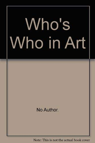 Who's Who in Art (0900083158) by The Art Trade Press Ltd