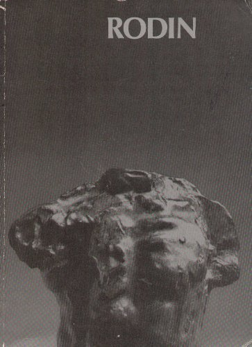 9780900085154: Rodin: sculpture and drawings: [catalogue of] an exhibition organized by the Arts Council of Great Britain and the Association Francaise d'Action ... Gallery, London, 24 January to 5 April 1970