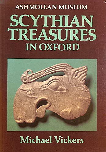 9780900090615: Scythian Treasures in Oxford (Archaeology, History & Classical Studies)