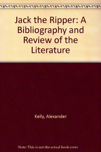 9780900092909: Jack the Ripper: A Bibliography and Review of the Literature
