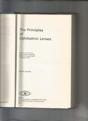 The Principles of Ophthalmic Lenses: M. Jalie