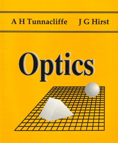Optics: Alan H Tunnacliffe,