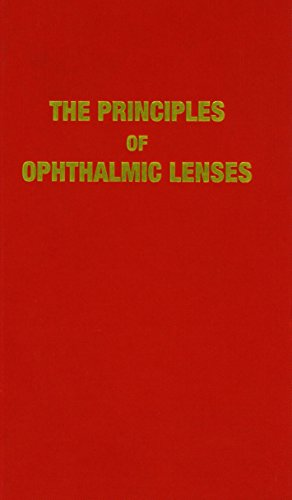 The Principles of Ophthalmic Lenses: Jalie, Mo