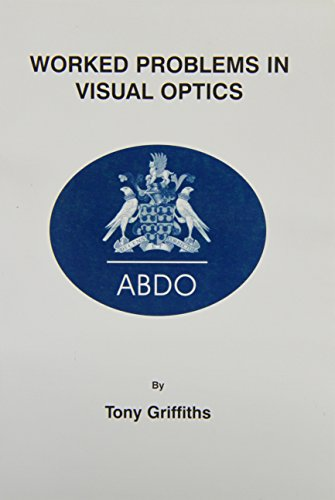 9780900099311: Worked Problems in Visual Optics