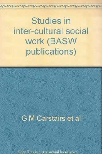 Studies in Inter-Cultural Social Work: Carstairs, G M