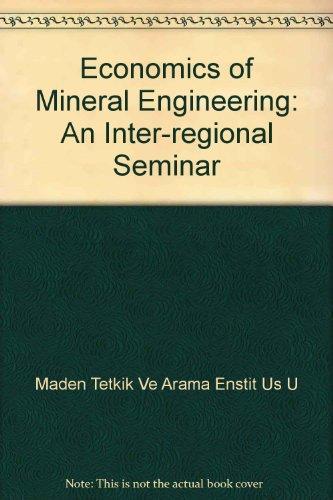 9780900117107: Economics of Mineral Engineering: An Inter-regional Seminar