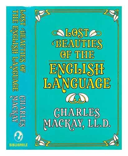 9780900123405: Lost Beauties of the English Language: A Treasure Trove of Archaic Words Culled from Old English