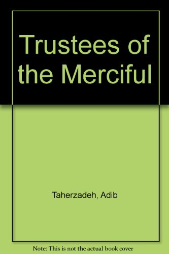 9780900125096: Trustees of the Merciful