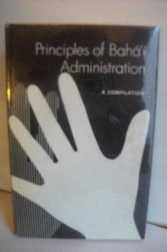 9780900125522: Principles of Baha'i Administration
