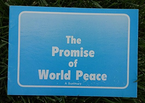 The Promise of World Peace (0900125705) by Universal House of Justice