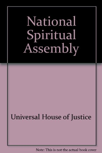 National Spiritual Assembly (0900125748) by Universal House of Justice