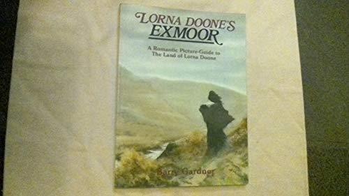 9780900131660: Lorna Doone's Exmoor