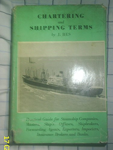 9780900133084: Chartering and Shipping Terms: v. 1