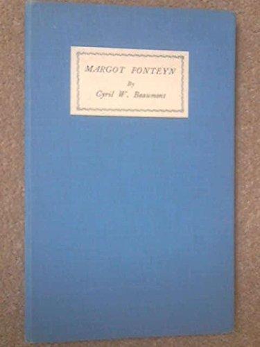 Margot Fonteyn: CYRIL W. BEAUMONT